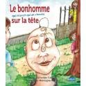 """""""Le bonhomme qui n'avait qu'un cheveu"""" par Marie-Catherine Célerier"""