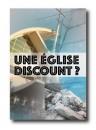 """""""Une église discount"""" par Samuel Collet"""