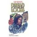 """Dread Locks"" par Les Isaac"
