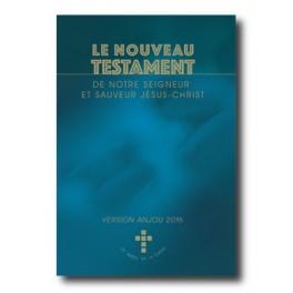 """""""Le Nouveau Testament de notre Seigneur et Sauveur Jésus-Christ"""" (version Anjou)"""