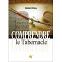 """""""Comprendre le tabernacle"""" par Robert Davy"""