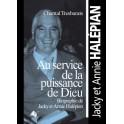 """""""Au service de la puissance de Dieu - J et A Halepian"""" par Chantal Tresbarats"""