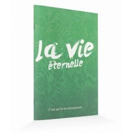 """""""La vie éternelle"""""""