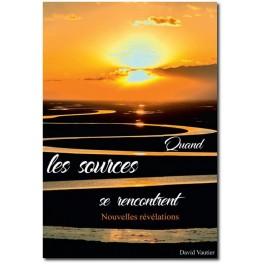 """""""Quand les sources se rencontrent"""" par David Vautier"""
