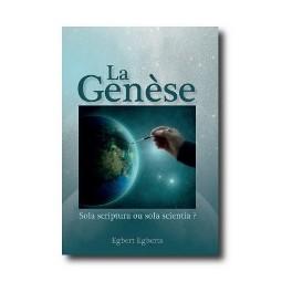 """""""La Genèse, sola scripura ou sola scientia"""" par Egbert Egberts"""