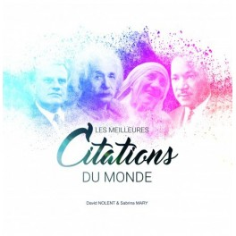 """Les meilleures citations du monde"" par David Nolent & Sabrina Mary"