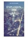 """""""Explosion 2000"""" par Jim Montgomery"""