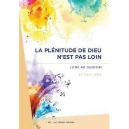 """""""La plénitude de Dieu n'est pas loin"""" par Philippe André"""