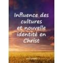 """""""Influence des cultures et nouvelle identité en Christ"""" par Alain André"""