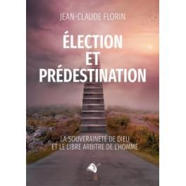 """""""Elections et prédestination"""" par Jean-Claude Florin"""