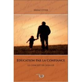 """""""Education par la confiance"""" de Heinz Etter"""