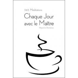 """""""365 méditations : chaque jour avec le maître"""" par Réjeanne Desmarais"""