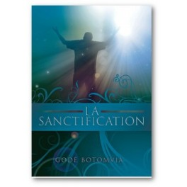 """La sanctification"" par Gode Botomvia"