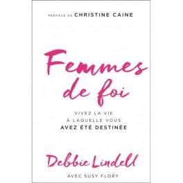 """""""Femmes de foi"""" par Debbie Lindell"""