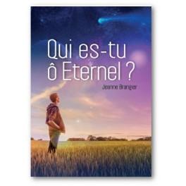 """Qui es-tu O Eternel?"" par Jeanne Brangier"