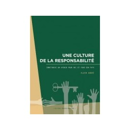"""""""Une culture de la responsabilité"""" par Alain André"""