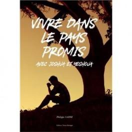 """""""Vivre dans le pays promis"""" par Philippe André"""