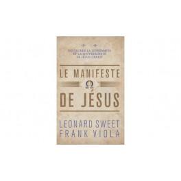 """""""le manifeste de Jésus"""" par Léonard Sweet et Frank Viola"""