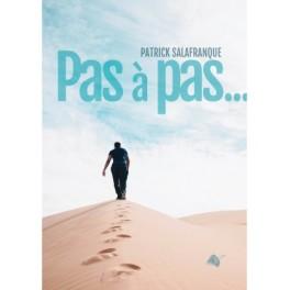 """""""Pas à pas"""" par Patrick Salafranque"""