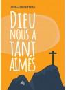 """""""Dieu nous a tant aimé"""" par Jean-Claude Florin"""