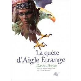 """""""La quête d'Aigle Etrange"""" par David Porter"""