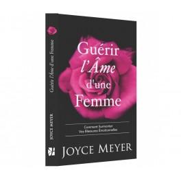 """Guérir l'âme d'une femme"" par Joyce Meyer"
