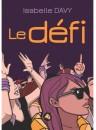 """""""Le défi"""" par Isabelle Davy"""