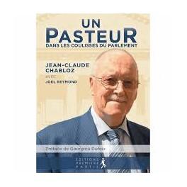 """""""Un pasteur dans les coulisses du Parlement"""" par Jean-Claude Chabloz et Joël Reymond"""