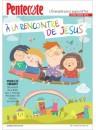 """""""A la rencontre de Jésus"""" Hors-série du journal """"Pentecôte"""""""