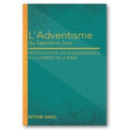 """""""l'adventiste du 7ème jour"""" par Daniel Neptune"""