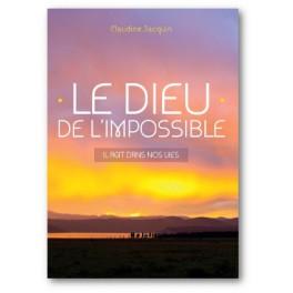 """""""Le Dieu de l'impossible"""" par Claudine Jacquin"""