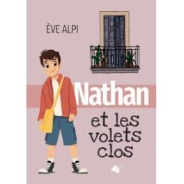 """""""Nathan et les volets clos"""" par Eve Alpi"""