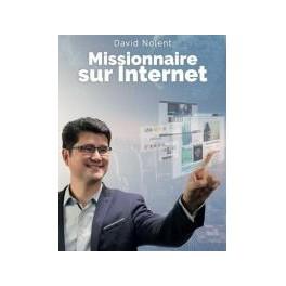 """""""Missionnaire sur internet"""" parDavid Nolent"""