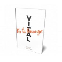 """""""Vital - Vis ta louange"""" par Stéphane Quéry"""
