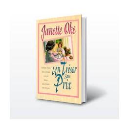 """""""Un trésor sans prix"""" par Janette Oke"""