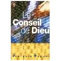 """""""Le conseil de Dieu"""" par François Dupont"""