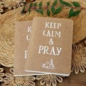 """Carnet de notes : ""Keep calm & Pray"""