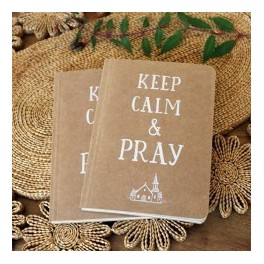 """Carnet de notes : ""Keep calm & Pray"""