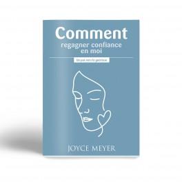 """""""Comment regagner confiance en moi"""" par Joyce Meyer"""
