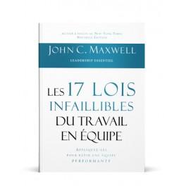"""""""Les 17 lois infaillibles du travail en équipe"""" par John C. Maxwell"""