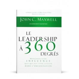 """""""Le leadership à 360 degrés"""" par John C. Maxwell"""