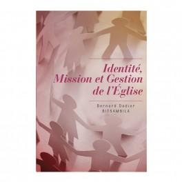 """""""Identité, mission et gestion de l'église"""" par Bernard Dadier Bitsambila"""
