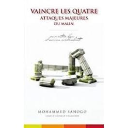 """""""Vaincre les quatre attaques majeures du malin"""" par Mohammed Sanogo"""