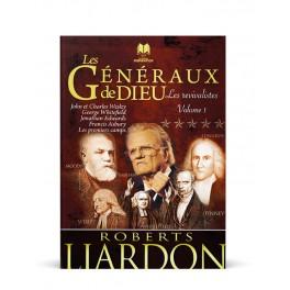 """""""Les généraux de Dieu - volume 1"""" par Roberts Liardon"""