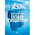 """""""En toute transparence"""" par Patrick Salafranque"""