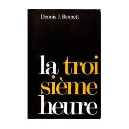 """""""la troisième heure"""" par Denis Bennett"""