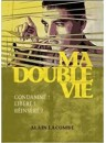 """Ma double vie"" par Alain Lacombe"