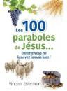 """""""Les 100 paraboles de Jésus"""" par Vincent Estermann"""