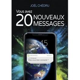 """""""Vous avez 20 nouveaux messages"""" par Joël Chedru"""