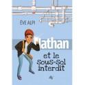 """""""Nathan et le sous-sol interdit"""" par Eve Alpi"""